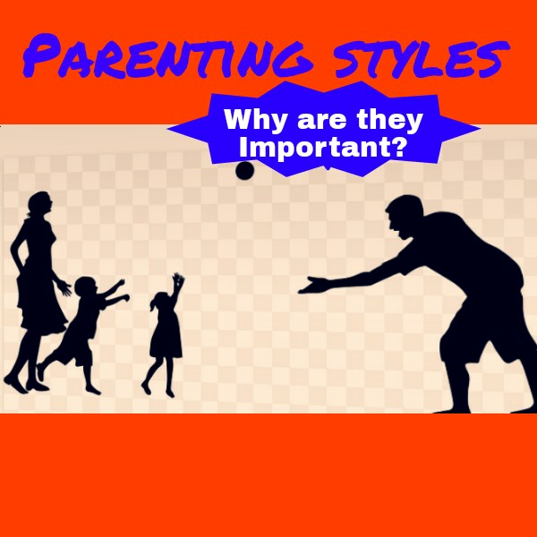 parenting styles important