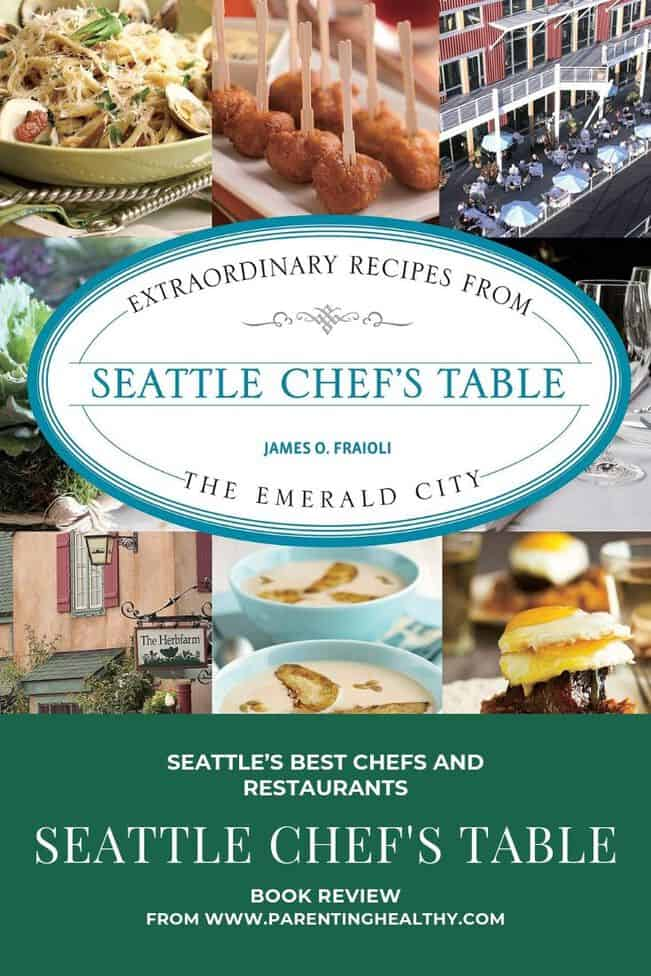 Seattle Chef's Table cookbook gathers Seattle's best Chefs and Restaurants