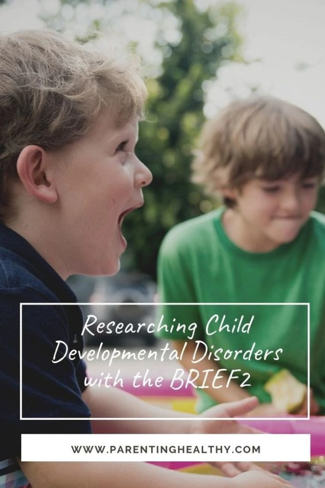 Researching Child Developmental Disorders with the BRIEF2