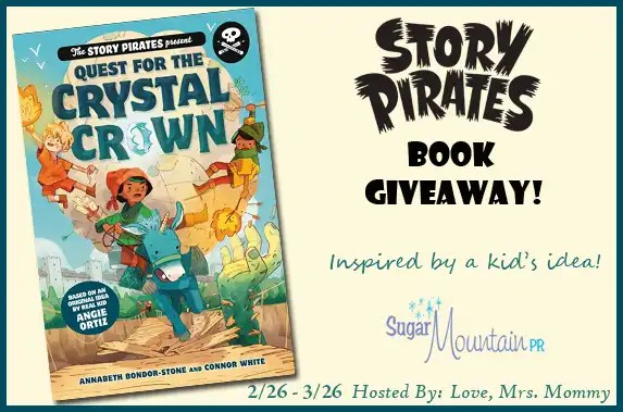 The Story Pirates Quest for the Crystal Crown Book Giveaway!