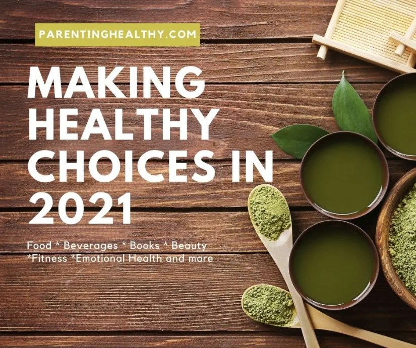 Making Healthy Choices in 2021