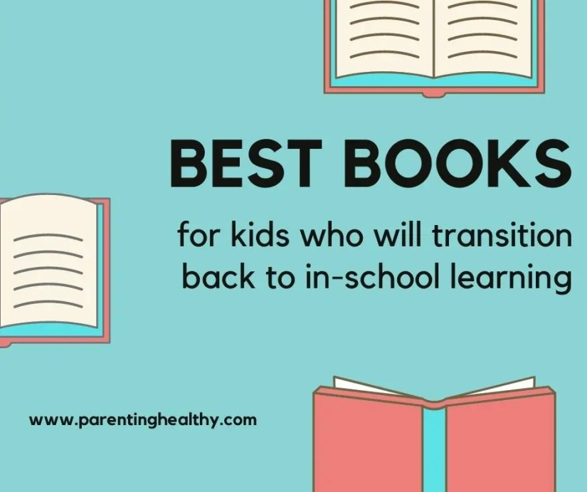 5 Books that Will Help Your Child Transition Back to In-School Learning
