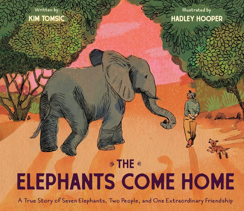 The Elephants Come Home: A True Story Children's Book
