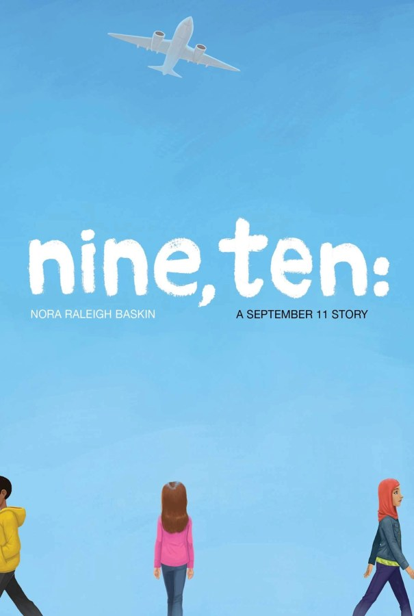nine, ten: A September 11 Story Book for Young Readers