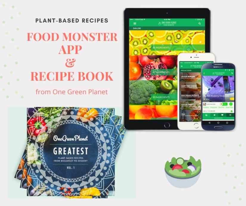 One Green Planet Food Monster App and Cookbook with Plant-Based Recipes