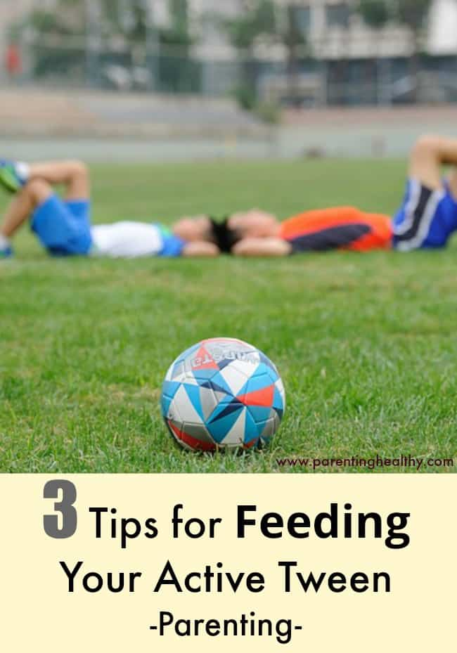 3 Tips for Feeding Your Active Tween - Parenting