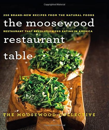The Moosewood Restaurant Table Recipe Book