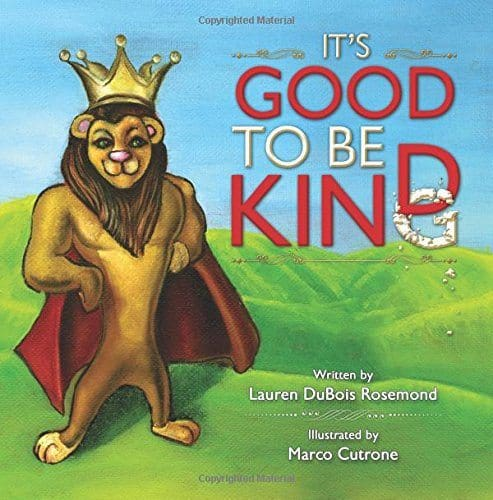 Anti-Bullying Children's Book - It's Good To Be Kind