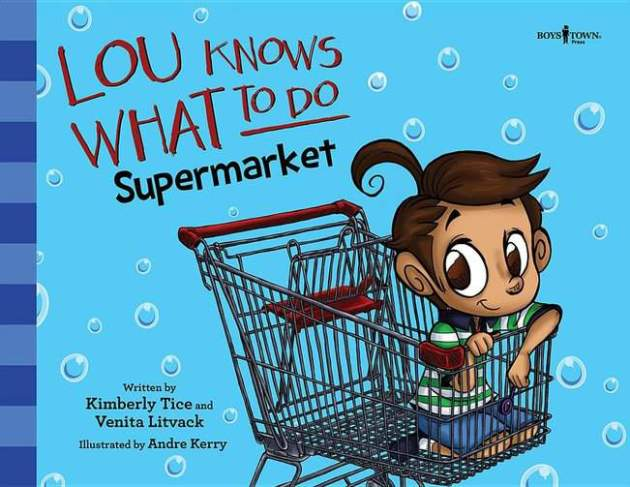 Lou Knows What To Do: Supermarket - A Book About Social Skills