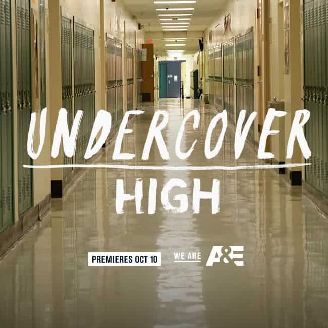 A&E Network New Docuseries Premiere Undercover High Debuts January 9