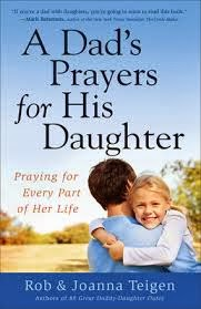 Dads Praying For Their Daughters - Parenting Like Hannah