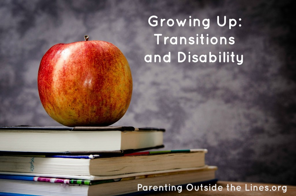 Growing Up: Transitions and Disability