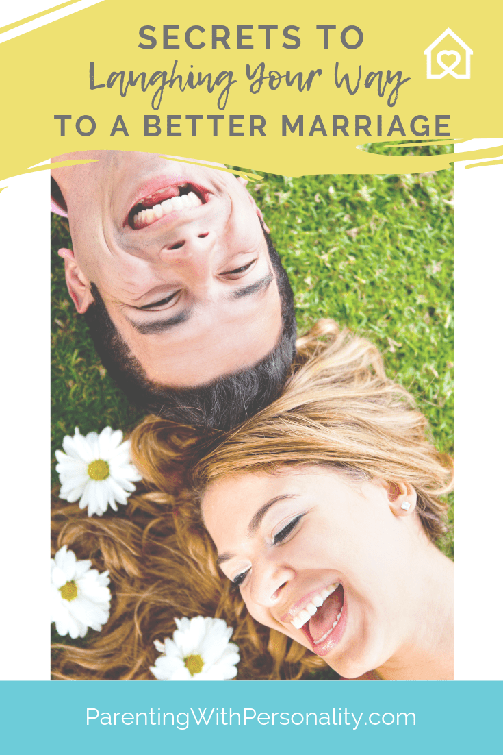 secrets to laughing your way to a better marriage