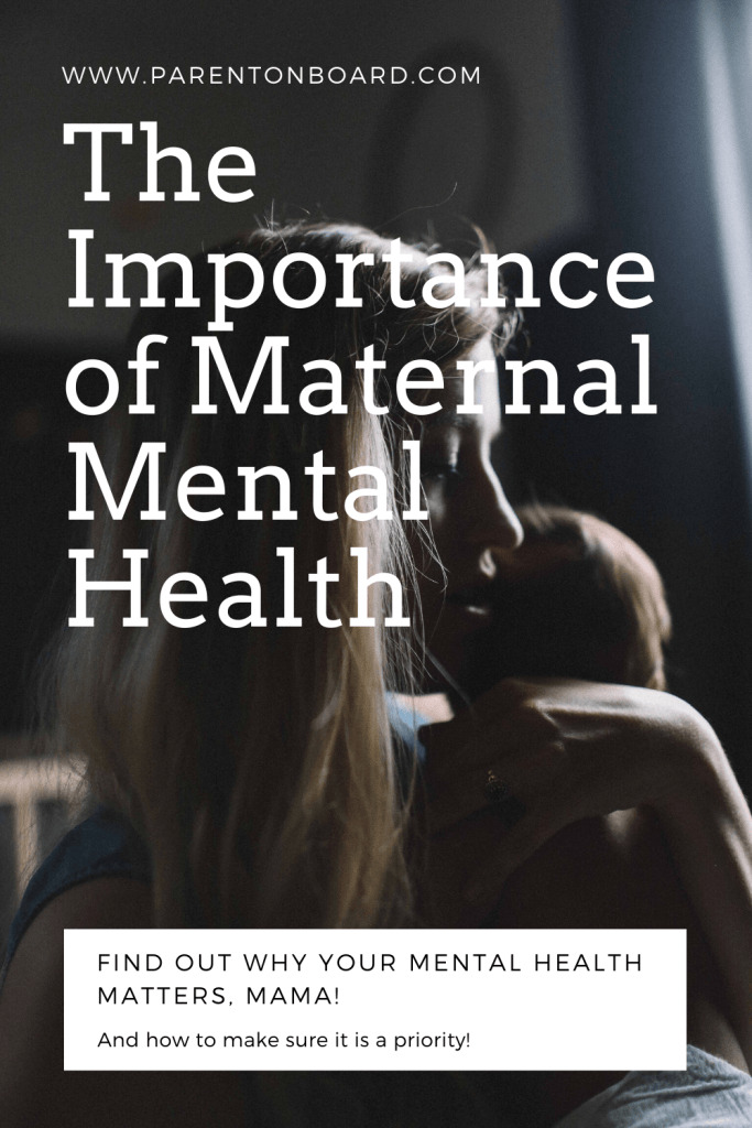 The Importance of Maternal Mental Health
