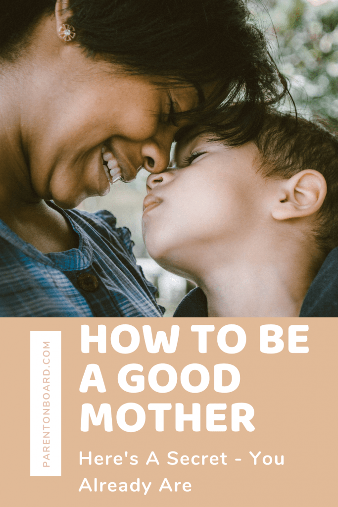 Pin for a Guide To Being a Good Mother
