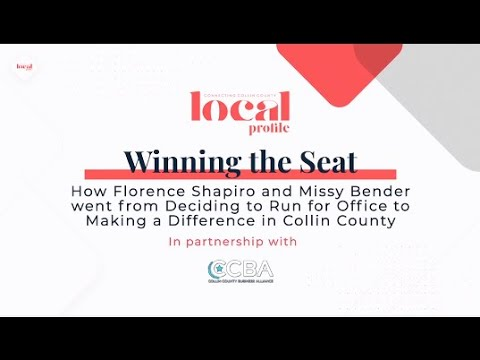 Winning the Seat: Inside Collin County Politics with Florence Shapiro and Missy Bender