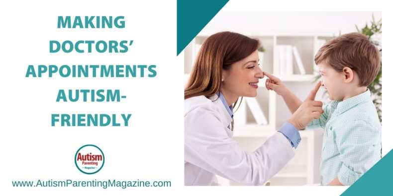 Making Doctors' Appointments Autism-Friendly