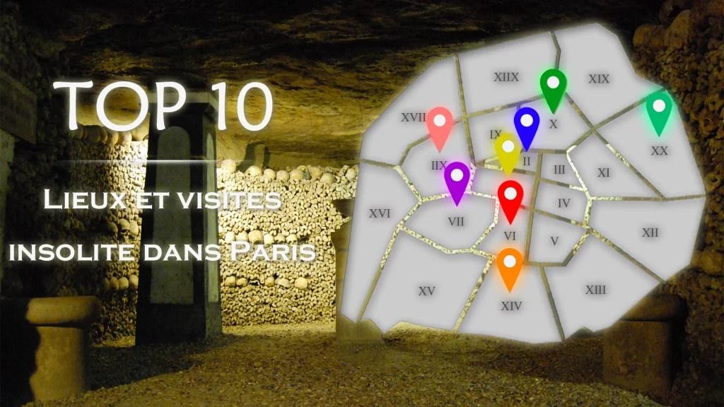 Top 10 Des Lieux Insolites Visiter Paris Guide Paris