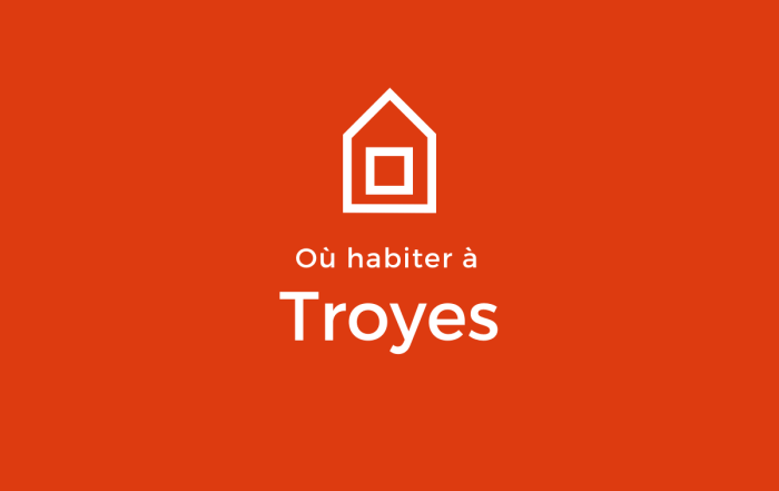 Notre sélection de quartiers à Troyes