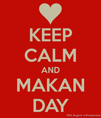 Keep Calm and Makan Day (Mr Brown)