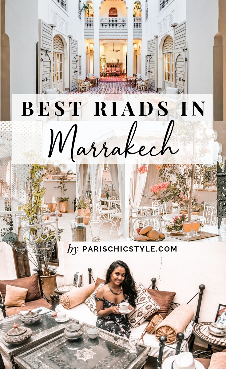 Paris Chic Style Best Riads In Marrakech Morocco Where To Stay In Morocco Pinterest