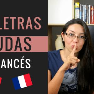 Las Letras Mudas en Francés