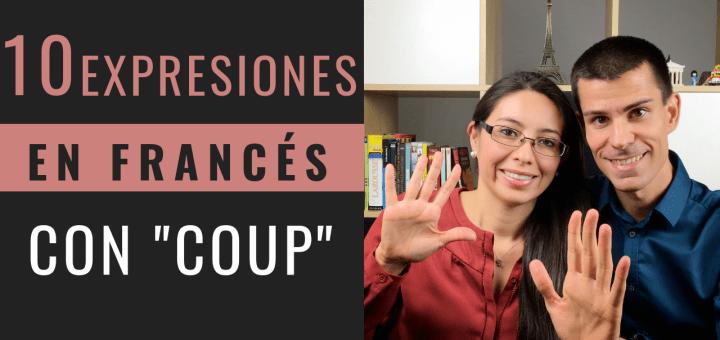 """Expresiones en francés con """"coup"""""""