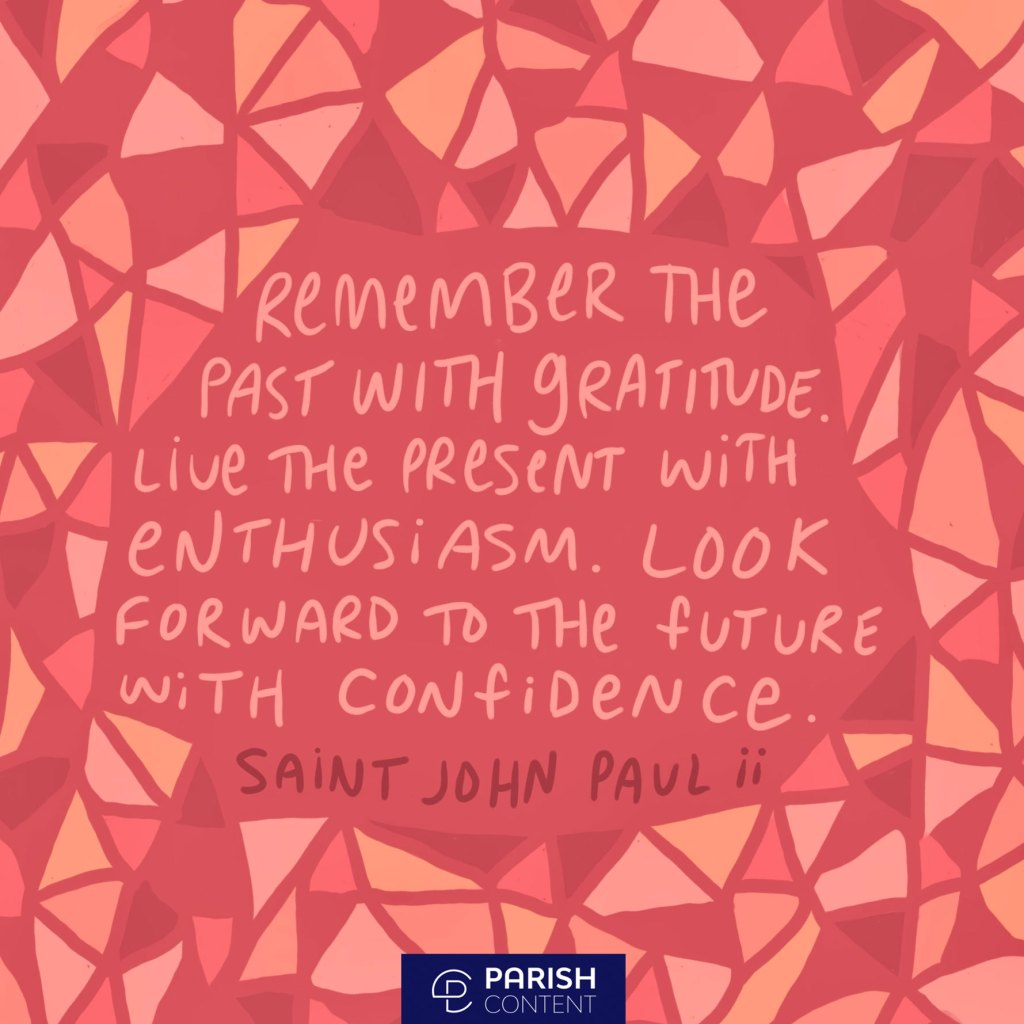 Remember The Past With Gratitude