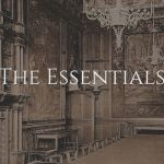 The Essentials: The Reformed Tradition and the Westminster Standards