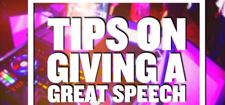 Tips on Giving A Great Speech