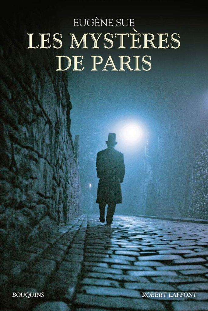 Paris je t'aime quand même les mystères de Paris Eugène sue