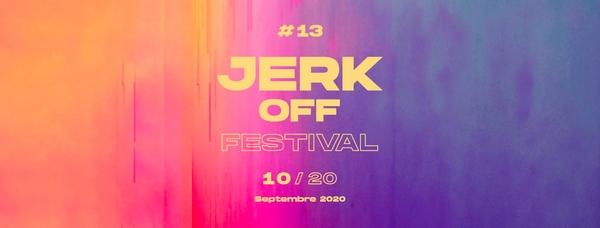 Jerk Off Festival - Copie