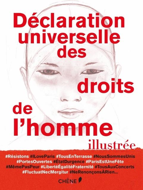 La déclaration universelle des droits de l'homme illustrée Editions Chêne (1)
