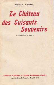 Le Château des cuisants souvenirs CARLO 1934