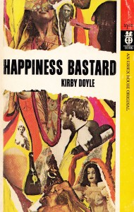 Happiness Bastard Kirby Essex House