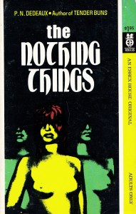 The Nothing Things Dedeaux Essex House