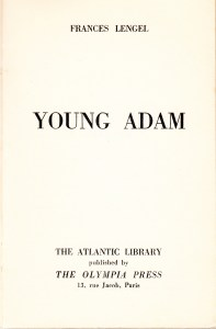 Young Adam Atlantic Library Olympia Press 1954_0004