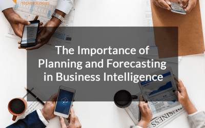 The Importance of Planning and Forecasting in BI