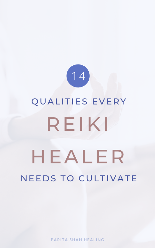 Qualities to Bring to Reiki Practice