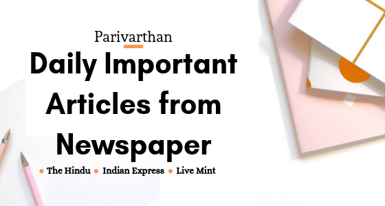 Important Must Read Articles in Newspapers