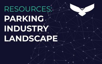 Parkeagle's Smart Parking Industry Landscape Overview