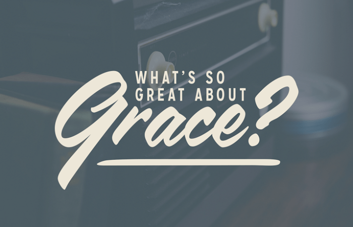 Grace: Power for your problems!
