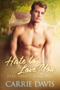 New Release! Hate To Love You by Carrie Davis