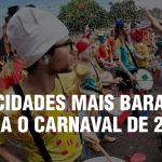 As 4 melhores cidades do interior de São Paulo para passar o carnaval