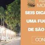 Seis dicas para uma fugidinha de São Paulo
