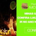 Minas Gerais confira Lugares para ir no Ano Novo 2019