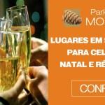 Lugares em São Paulo para celebrar Natal e Réveillon