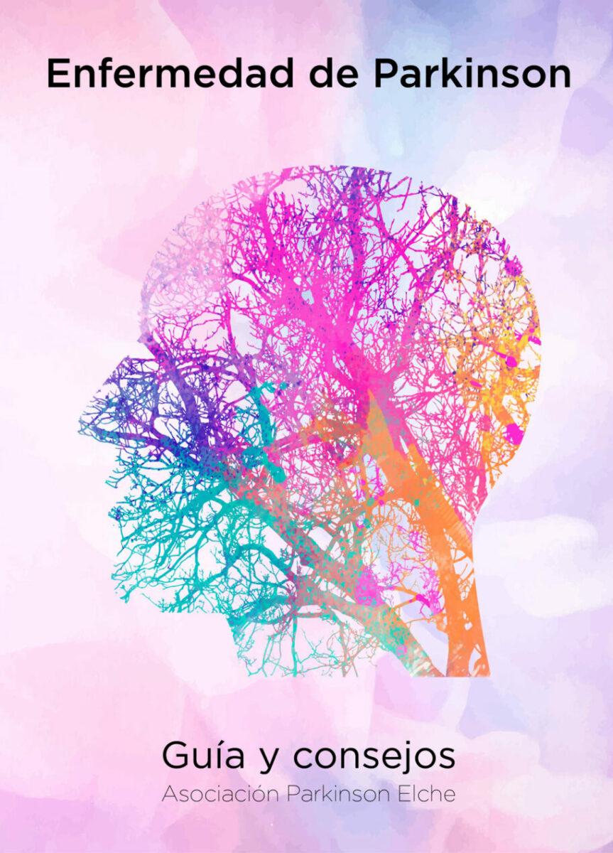 Portada de la Guía y Consejos sobre la enfermedad de párkinson de la Asociación Parkinson Elche
