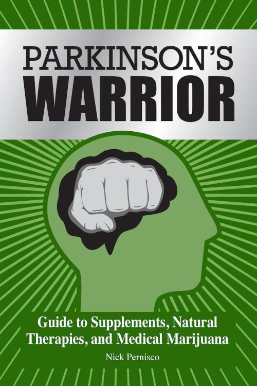 parkinson's warrior - cover of guide to supplements, natural therapies, and medical marijuana