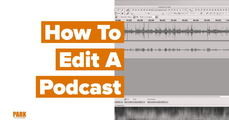 How to Edit a Podcast